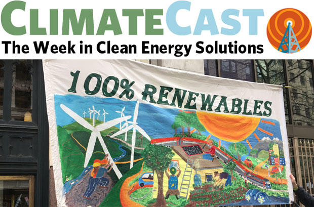 ClimateCast logo over 100% Renewable banner from Climate March